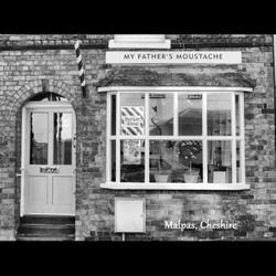 My Father's Moustache Barber Shop, 4a high street, SY14 8NR, Malpas